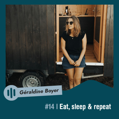 #14 | Géraldine Boyer - Eat, sleep & repeat cover