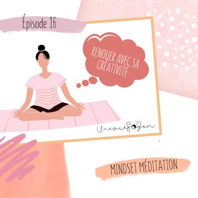 Mindset Méditation - Renouer avec sa créativité cover