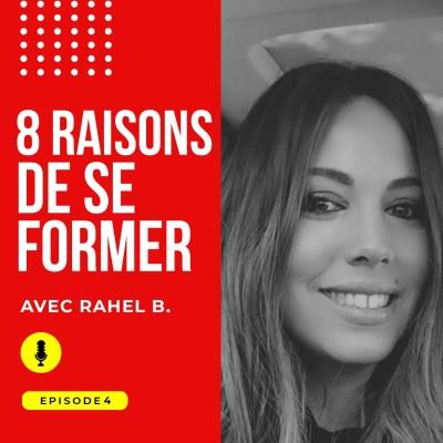 Episode #4 : 8 bonnes raisons de se former en ligne en 2020 avec Rahel B. cover