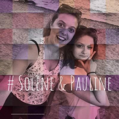 """7. Solène & Pauline : """"Solène c'est la première amie que j'ai eue"""" cover"""
