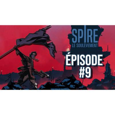#JDR Spire 🌑 Le Soulèvement - Episode 9 cover