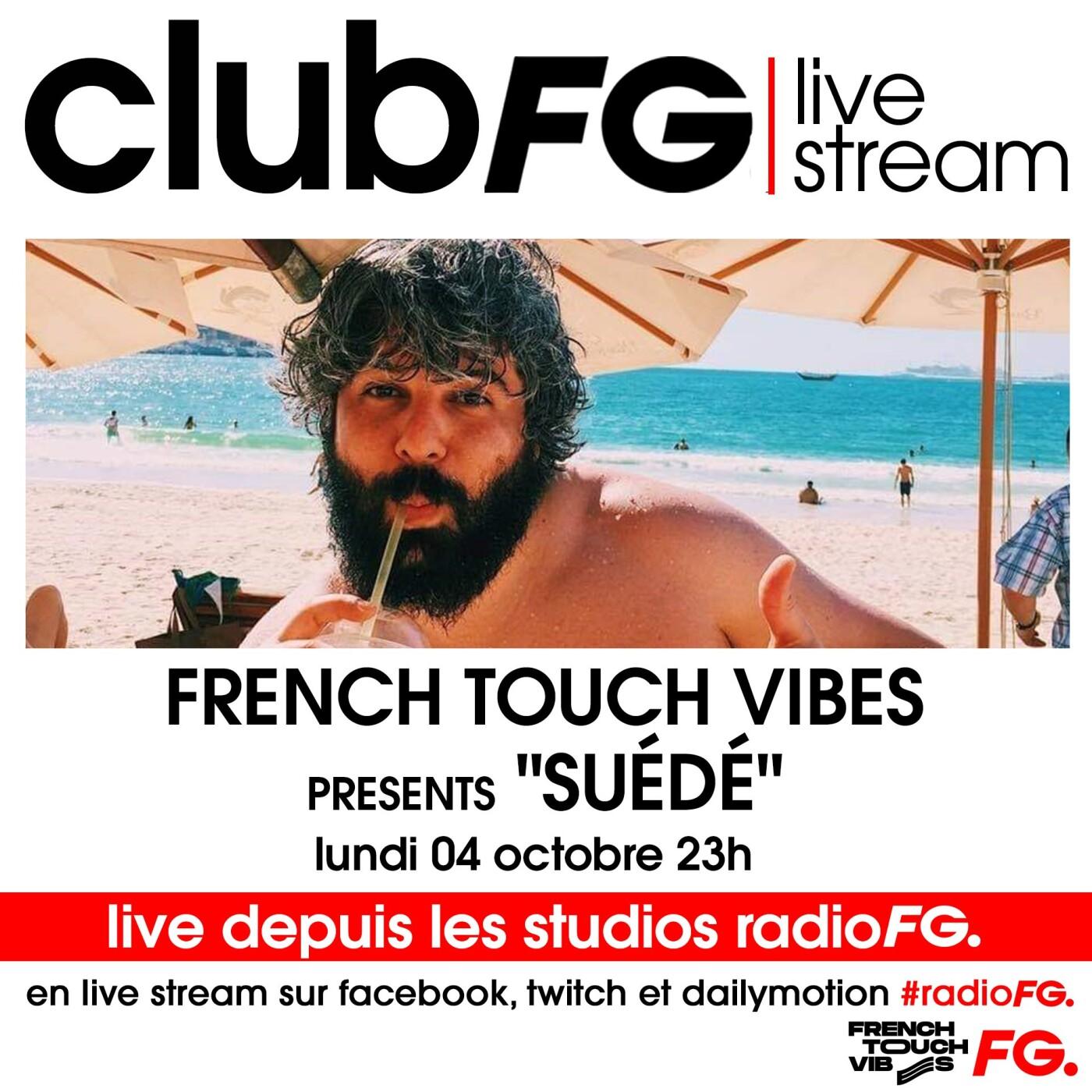 CLUB FG LIVE STREAM : SUEDE
