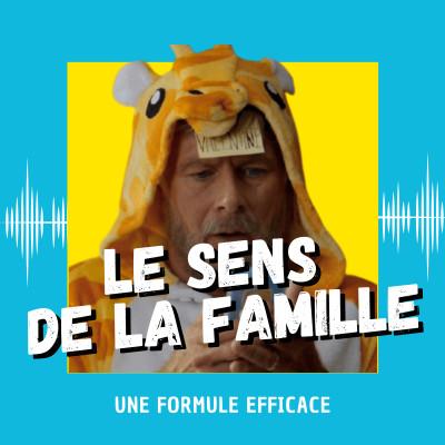 Le Sens de la famille : une formule efficace cover