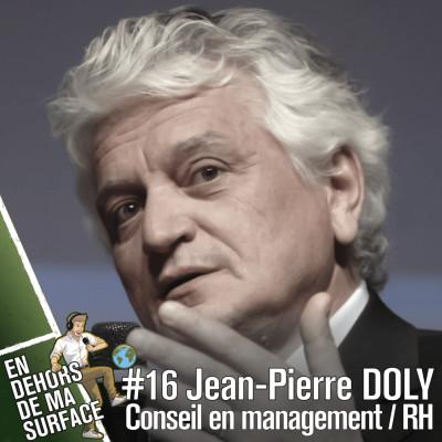 #16 - Jean-Pierre Doly, conseil en management/RH cover
