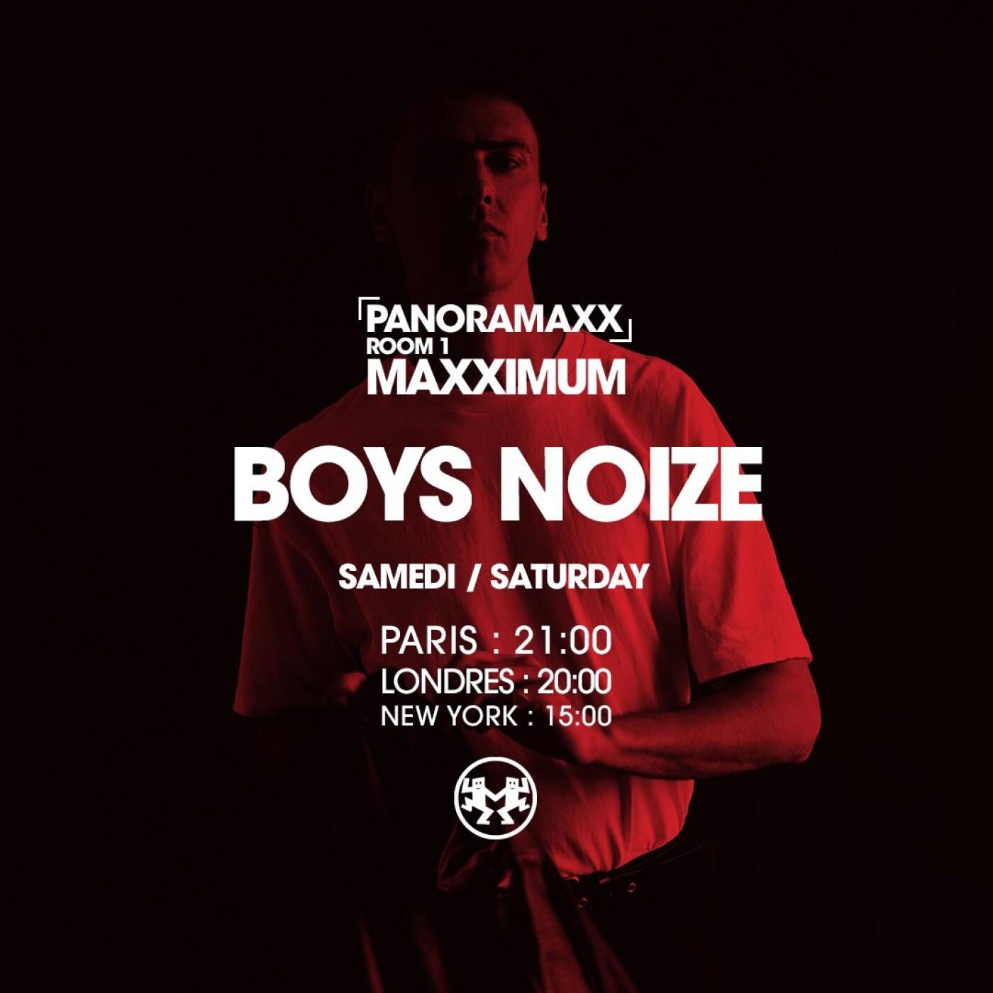 PANORAMAXX : BOYS NOIZE
