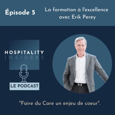Épisode 5 - La formation à l'excellence avec Erik Perey cover
