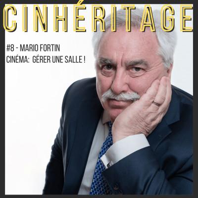 Cinéma: gérer une salle / avec Mario Fortin cover