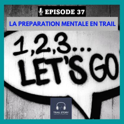37. La préparation mentale en Trail et ultra Trail cover