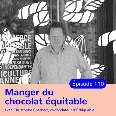 Christophe Eberhart, consommer le chocolat de manière repsonsable cover