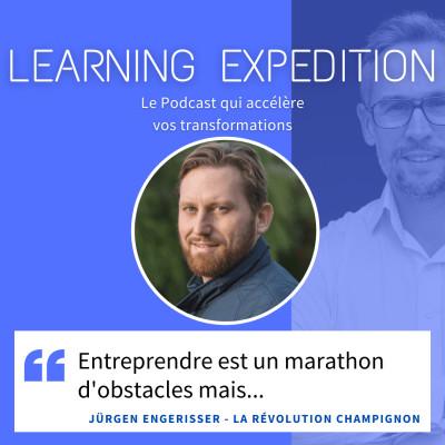 #57 - Jürgen Engerisser /// Entreprendre est un marathon d'obstacles - La révolution champignon cover