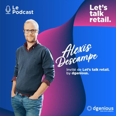 #6 - Alexis Descampe, Comment réussir dans la grande distribution alimentaire en tant qu'acteur de niche  ? cover