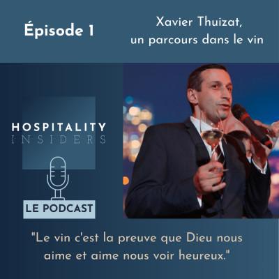 Épisode 1 - Xavier Thuizat, un parcours dans le vin cover