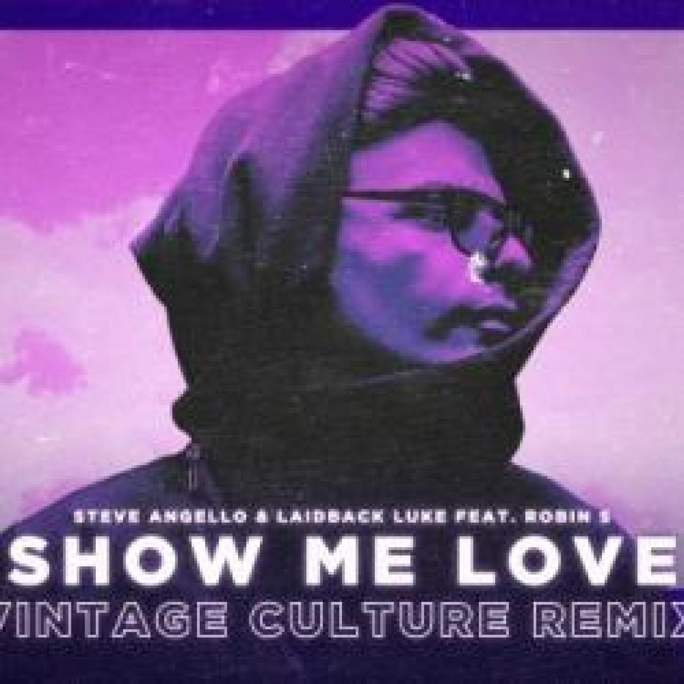 FG MUSIC NEWS : Vintage Culture remixe le tube 'Show Me Love' !