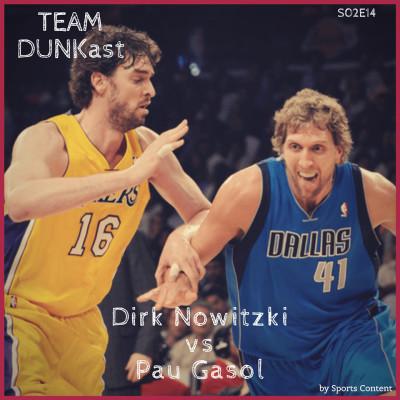 Dirk Nowitzki vs Pau Gasol cover