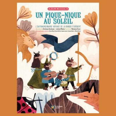 """27 nov 2019 : """"Un pique-nique au soleil"""", un conte musical venu du Québec cover"""