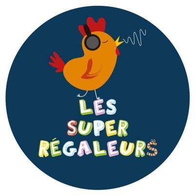 LES SUPER REGALEURS cover