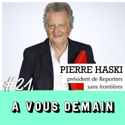 #21 l Pierre Haski : un reporter sans frontières cover