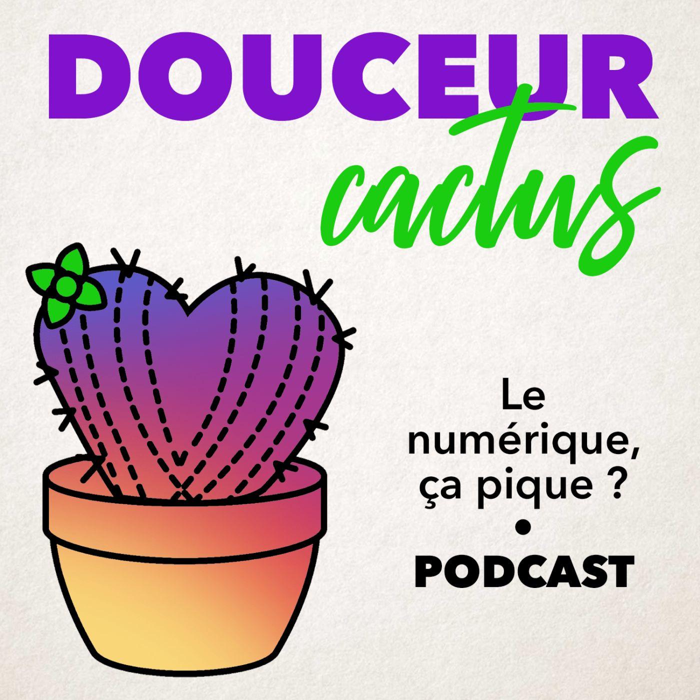 Douceur Cactus • La dépendance numérique