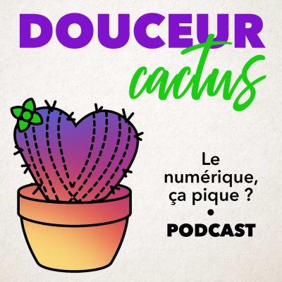 Douceur Cactus • La dépendance numérique cover