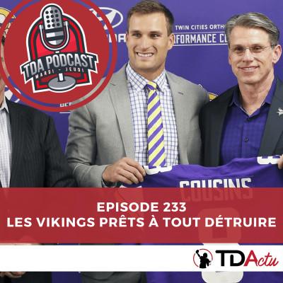 image TDA Podcast n°233 : les Vikings prêts à ravager la NFL !