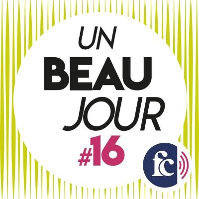 Un beau jour #16 : L'histoire de Priscille Roquebert, de la haine à la libération cover