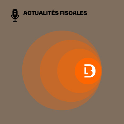 Image of the show Actualités fiscales