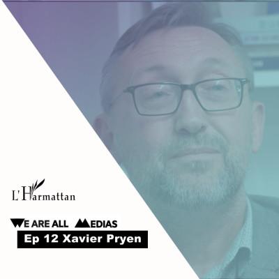 Ep 12 - Xavier Pryen - Comment devenir la maison d'édition la plus productive de France cover