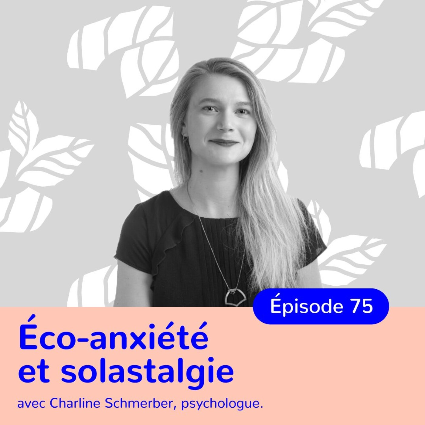 Charline Schmerber, psychologue, accueillir ses émotions face au changement climatique