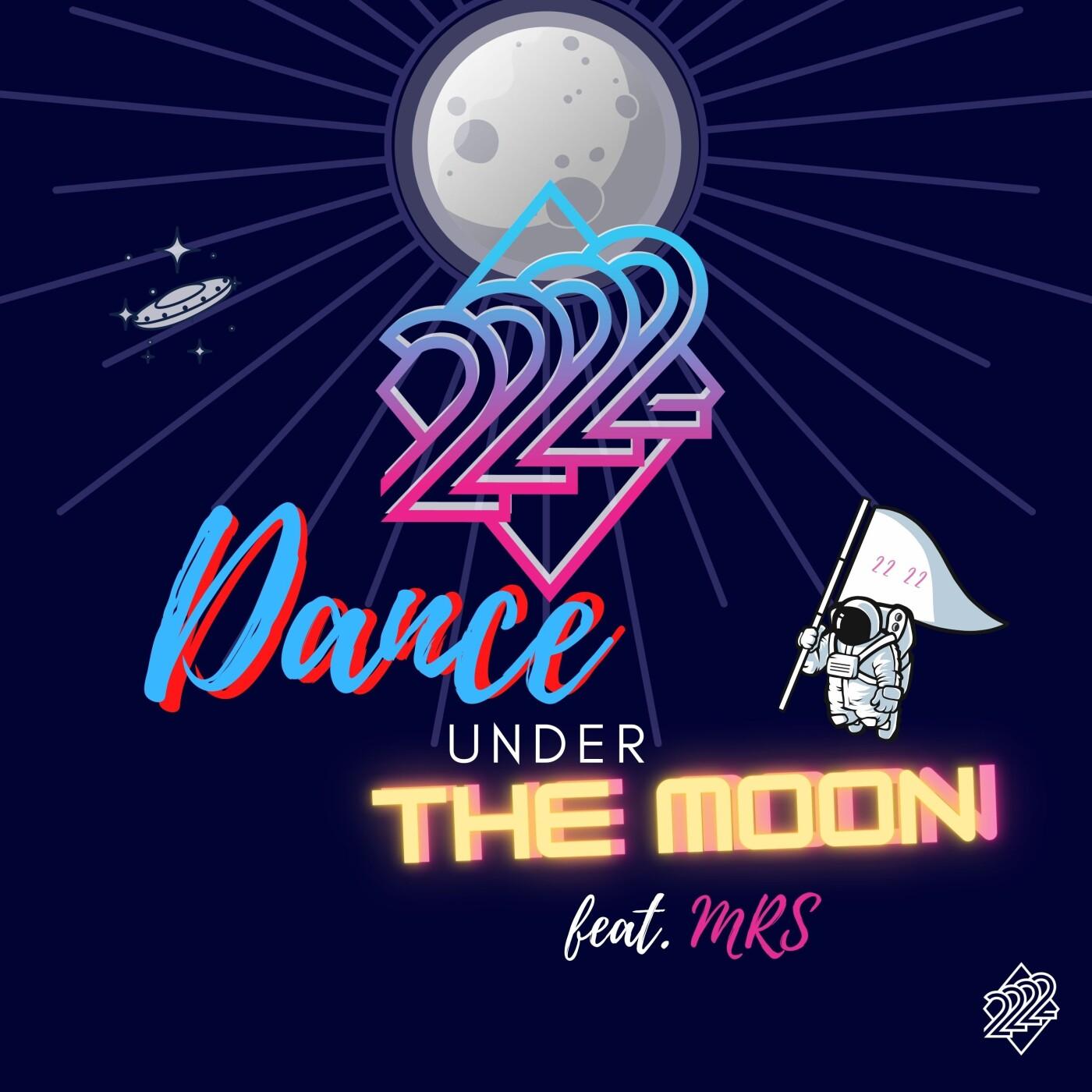Artiste du jour, découvrez 22 22 et son titre Dance under the Moon - 25 08 2021 - StereoChic Radio