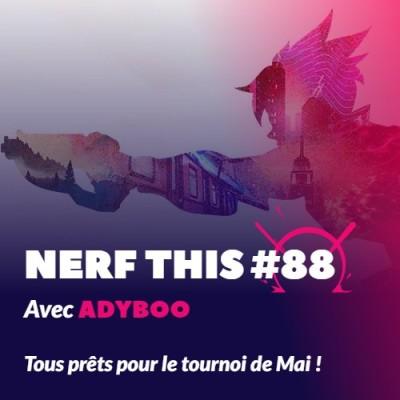 Nerf This - avec Adyboo - Tous prêts pour le tournoi de Mai