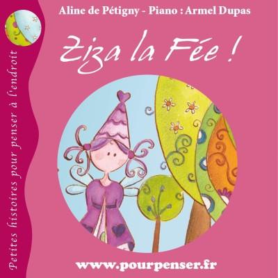 La fée Ziza - Les petites histoires de Pourpenser cover