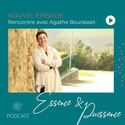 Rencontre avec Agathe Bourasset - Quand ouvrir les portes change la vie cover