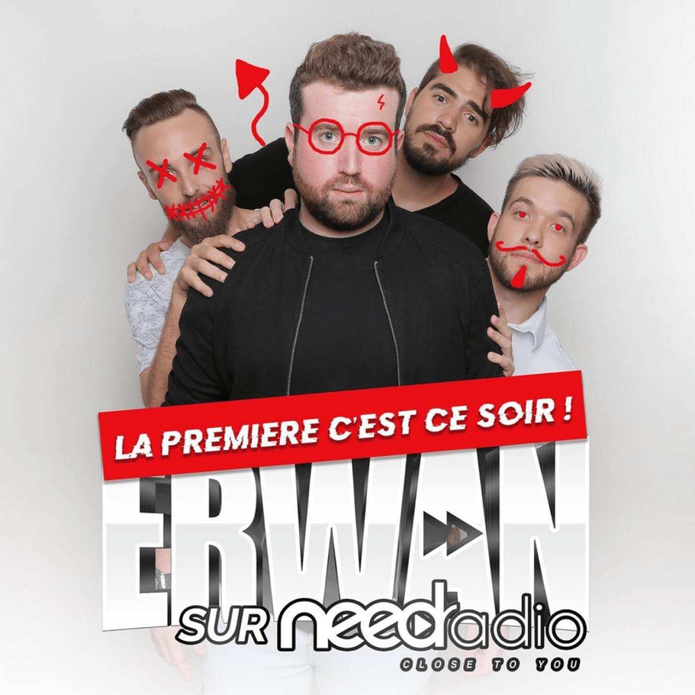 Erwan sur NEED Radio - Saison 2 - #1 (avec le passage de Kevin Razy)