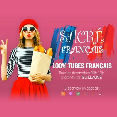 Image of the show Sacré Français 100% tube français