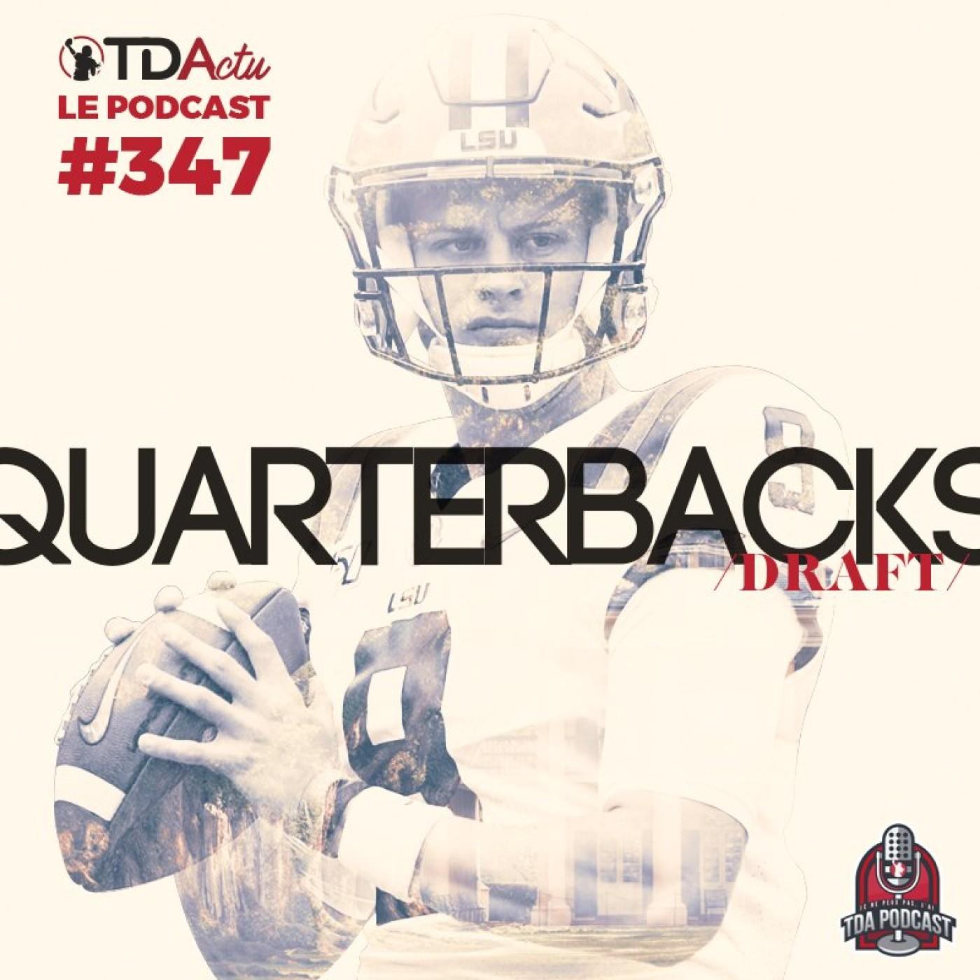 #347 - Draft : quarterbacks, l'évidence Joe Burrow et des beaux potentiels