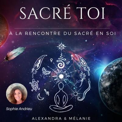 SACRÉ TOI : EPISODE 48 Sacrée Sophie Andrieu cover