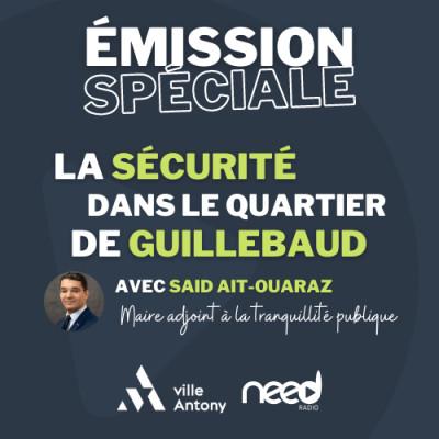 La sécurité dans le quartier de Guillebaud à Antony (avec Said Ait-Ouaraz, Maire adjoint à la tranquillité publique) (16/12/20) cover