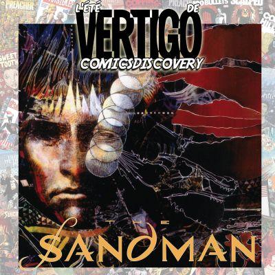 image ComicsDiscovery Vacances S02E04 : Sandman