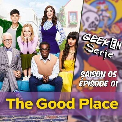 Geek en série 5x01: The Good place cover