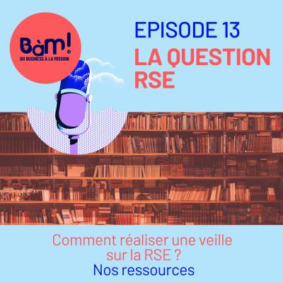 #13 La Question RSE – Comment réaliser une veille sur la RSE ? cover