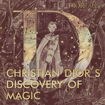 Christian Dior and the discovery of magic cover