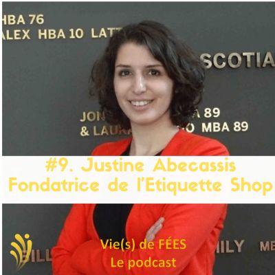 image Episode 09 - Justine Abecassis - Fondatrice L'étiquette Shop - mode éthique