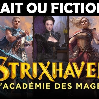 [FAIT OU FICTION #26] L'histoire de Strixhaven | Magic: The Gathering cover