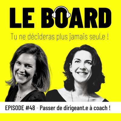 🌱#48 - Passer de dirigeant.e à coach! cover
