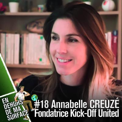 #18 - Annabelle Creuzé, fondatrice Kick-Off United cover