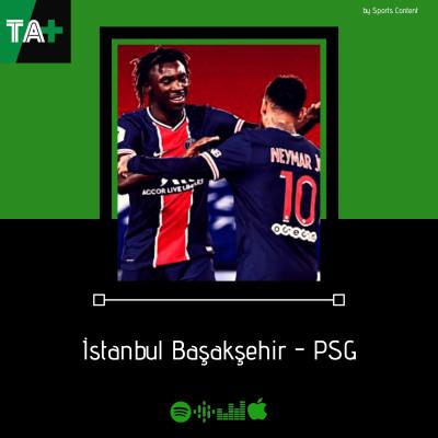 Champions League J2 :  Istanbul BB - PSG avec @bensjonathan et @TurcFootball cover
