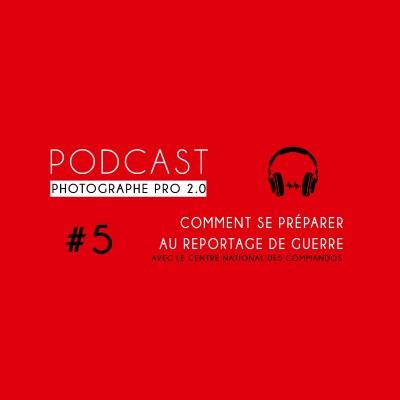 #5 - Comment se préparer au reportage de guerre ? cover