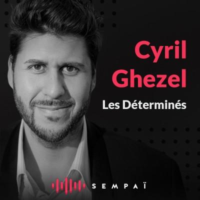 Les déterminés avec Cyril Ghezel cover