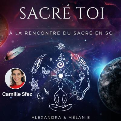SACRÉ TOI - Épisode 8 : Sacrée Camille SFEZ cover
