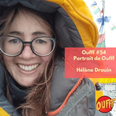 #54 - Portrait de Oufff  - Hélène Drouin, l'Everest à 27 ans cover